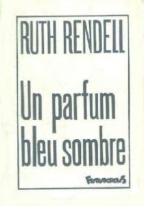 Un Parfum bleu sombre - RuthRendell