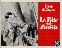 La Folie de Ziegfeld - OlivierBeer