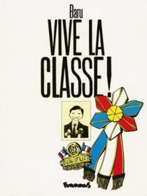 Vive la classe - Baru