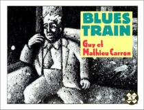 Blues train - Guy Caron