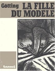 La Fille du modèle - Jean-ClaudeGötting