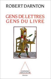 Gens de lettres, gens du livre - RobertDarnton