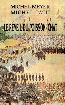 Le Réveil du poisson-chat - Michel Meyer