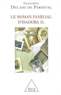 Le roman familial d'Isadora D. - GenevièveDelaisi