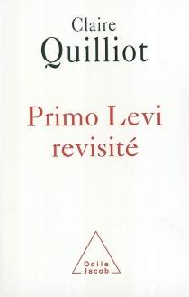 Primo Levi revisité - ClaireQuilliot