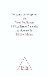 Discours de réception de Yves Pouliquen à l'Académie française et réponse de Michel Mohrt - MichelMohrt