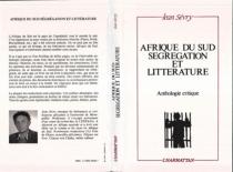 Afrique du Sud, ségrégation et littérature : anthologie critique - JeanSévry