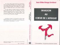 Invasion au coeur de l'Afrique - Jean GillesGanga Zomboui