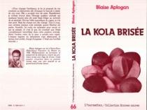 La Kola brisée - BlaiseAplogan