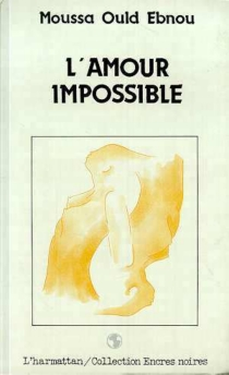 L'Amour impossible - Moussa OuldEbnou