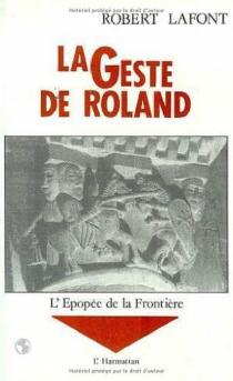 La Geste de Roland - RobertLafont