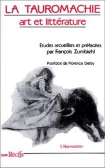 La Tauromachie : art et littérature -