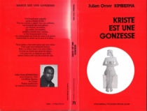 Kriste est une gonzesse - Julien OmerKimbidima