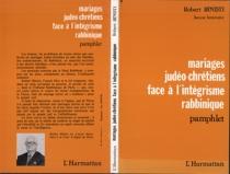 Mariages judéo-chrétiens face à l'intégrisme rabbinique - RobertBinisti