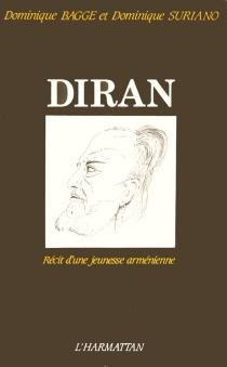 Diran : récit d'une jeunesse arménienne - Diran