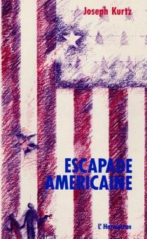 Escapade américaine - JosephKurtz
