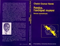 Fatoba : l'archipel mutant - Cheick OumarKanté