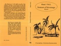 Senteurs d'hivernage - KhadiFall