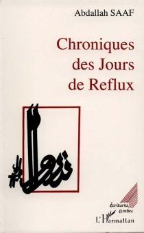 Chroniques des jours de reflux - AbdellahSaaf