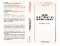 Guide de littérature mauritanienne : une anthologie méthodique - Idoumou Ould Mohamed Lemine