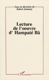 Lectures de l'oeuvre d'Hampaté Bâ -