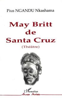 May Britt de Santa Cruz - Pius NkashamaNgandu