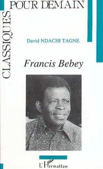 Francis Bebey - DavidNdachi Tagne