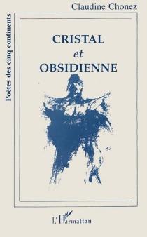 Cristal et obsidienne - ClaudineChonez