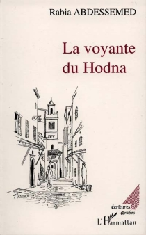 La Voyante du Hodna - RabiaAbdessemed