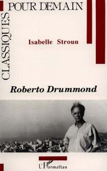 Roberto Drummond - IsabelleStroun