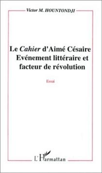 Le Cahier d'Aimé Césaire : évènement littéraire et facteur de révolution - VictorM.Hountondji
