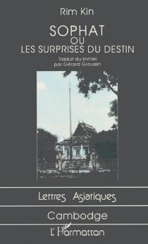 Sophat ou les Surprises du destin - Rim Kin