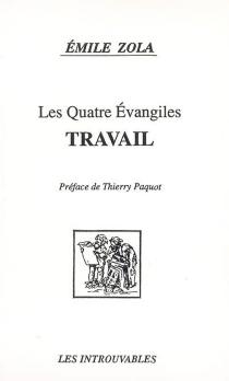 Les Quatre Evangiles - ÉmileZola