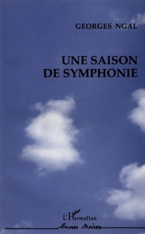 Une saison de symphonie - GeorgesNgal