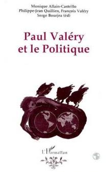 Paul Valéry et le politique - MoniqueAllain-Castrillo