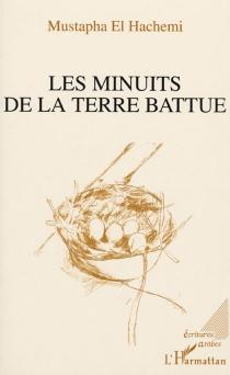Les minuits de la terre battue - Mustapha el-Hachemi