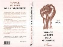 Voyage au bout de la négritude - GuyMaçou