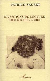 Inventions de lecture chez Michel Leiris - PatrickSauret
