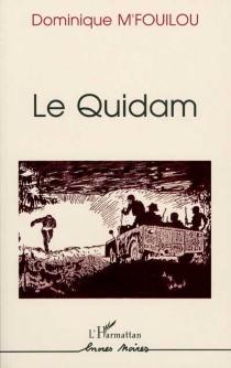 Le quidam - DominiqueM'Fouilou