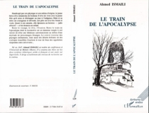 Le train de l'apocalypse - AhmedIsmaili