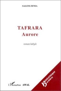 Aurore : roman kabyle| Tafrara - SalemZenia
