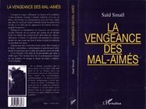 La vengeance des mal-aimés - SaïdSmaïl
