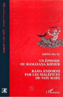 Un épisode du Ramayana khmer : Rama endormi par les maléfices de Vaiy Rabn -
