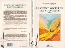 Le chant nocturne des voyageurs - ChapourHaghighat
