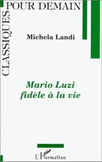 Mario Luzi fidèle à sa vie - MichelaLandi