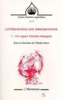 Littératures des immigrations -