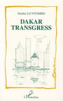 Dakar Transgress - SambaLo Nyombo