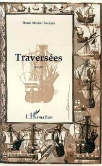 Traversées - Henri MichelBoccara