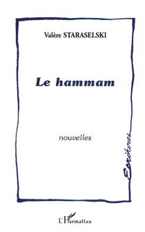 Le Hammam - ValèreStaraselski