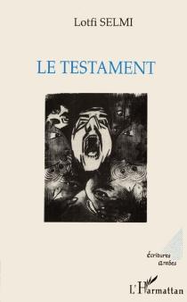 Le testament - LotfiSelmi